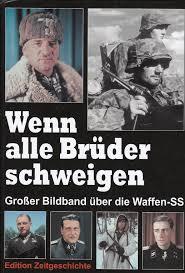 Обложка книги «Когда все братья молчат. Большое собрание картин про Ваффен-СС». 2009