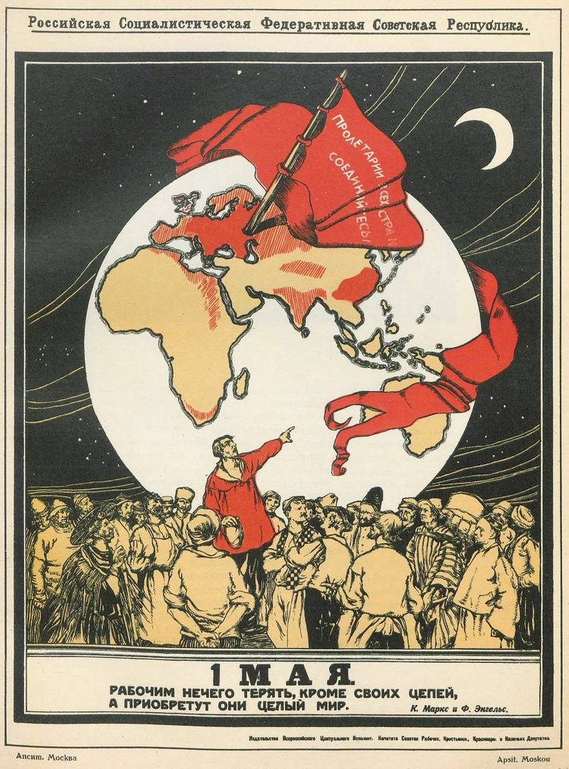 Александр Апсит. «1 Мая. Рабочим нечего терять, кроме своих цепей, а приобретут они целый мир!». 1919